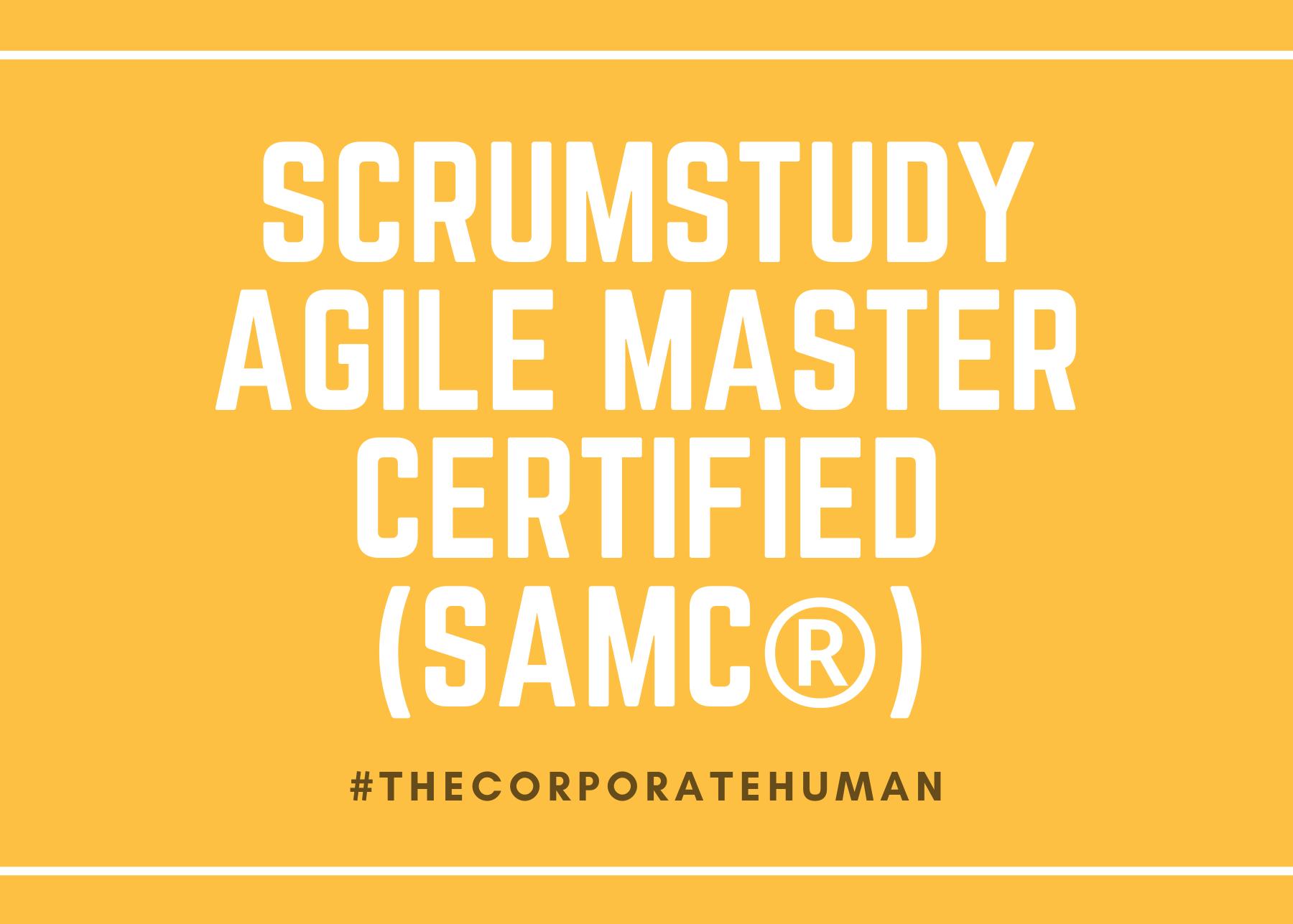 SCRUMStudy Agile Master Certified (SAMC®)